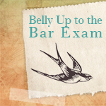 Belly up to the Bar Exam